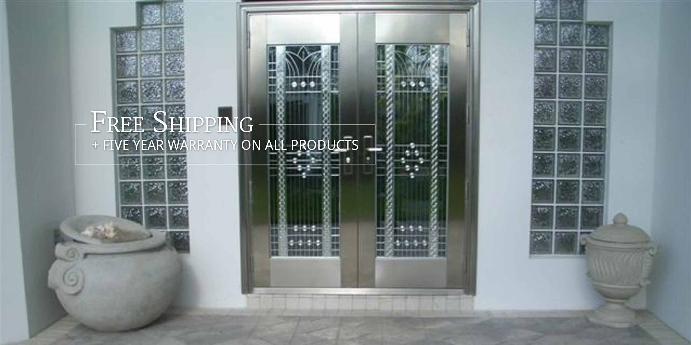 Photo: Stainless Steel Door. Text: Free Shipping + Five Year Warranty